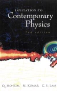 Invitation To Contemporary Physics (2nd Edition)