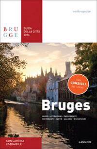 Bruges Guida Della Citta 2016 / Bruges City Guide 2016