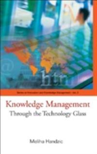 Knowledge Management: Through The Technology Glass