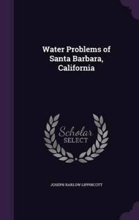 Water Problems of Santa Barbara, California