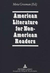 American Literature For Non-american Readers