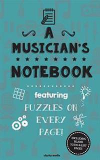 A Musicians's Notebook: Featuring 100 Puzzles