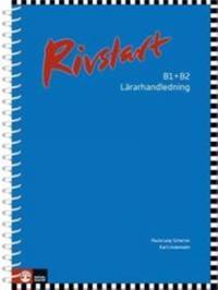 Rivstart B1+B2 Lärarhandledning, 2:a uppl