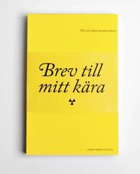 Brev till mitt kära - Lennart Grebelius, Björn Engström pdf epub