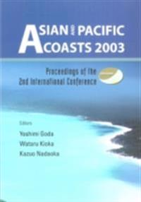 ASIAN AND PACIFIC COASTS 2003 , PROCEEDINGS OF THE 2ND INTERNATIONAL CONFERENCE