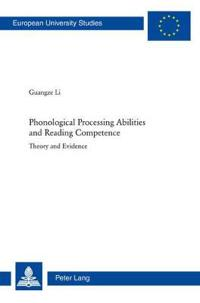 Phonological Processing Abilities and Reading Competence