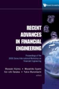 RECENT ADVANCES IN FINANCIAL ENGINEERING - PROCEEDINGS OF THE 2008 DAIWA INTERNATIONAL WORKSHOP ON FINANCIAL ENGINEERING