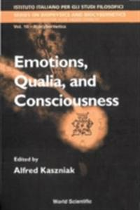 EMOTIONS, QUALIA, AND CONSCIOUSNESS