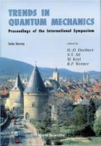 TRENDS IN QUANTUM MECHANICS - PROCEEDINGS OF THE INTERNATIONAL SYMPOSIUM