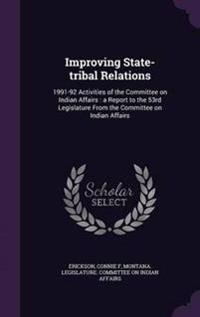 Improving State-Tribal Relations