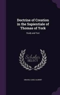 Doctrine of Creation in the Sapientiale of Thomas of York