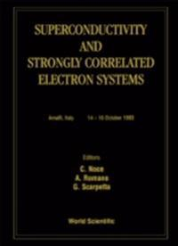 SUPERCONDUCTIVITY AND STRONGLY CORRELATED ELECTRON SYSTEMS
