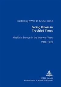 Facing Illness in Troubled Times