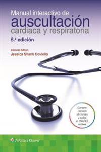 Manual interactivo de auscultación cardiaca y respiratoria / Interactive Manual of Cardiac Auscultation and Respiratory