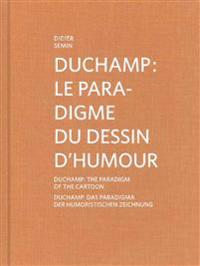 Duchamp: The Paradigm of the Cartoon