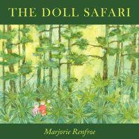 The Doll Safari
