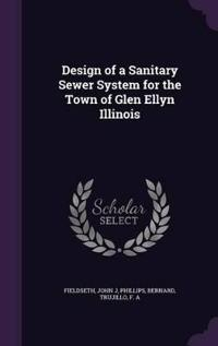 Design of a Sanitary Sewer System for the Town of Glen Ellyn Illinois