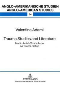 Trauma Studies and Literature