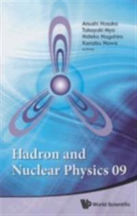 HADRON AND NUCLEAR PHYSICS 09