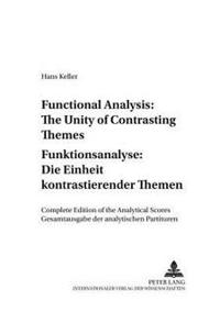 Functional Analysis: the Unity of Contrasting Themes / Funktionsanalyse: Die Einheit Kontrastierender Themen