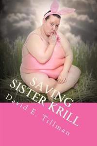 Saving Sister Krill