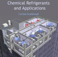 Chemical Refrigerants and Applications
