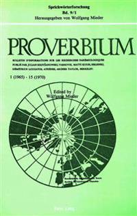 Proverbium 1 (1965) - 15 (1970). Proverbium 16 (1971) - 25 (1975)