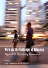 Work and the Challenges of Belonging