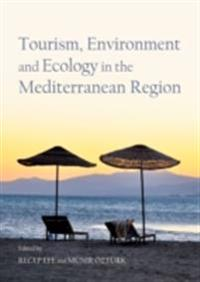 Tourism, Environment and Ecology in the Mediterranean Region
