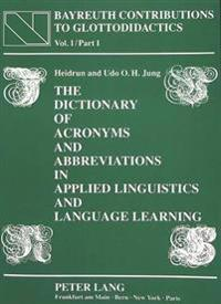 Dictionary of Acronyms and Abbreviations in Applied Linguistics and Language Learning