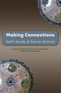Making Connections: Self-Study and Social Action
