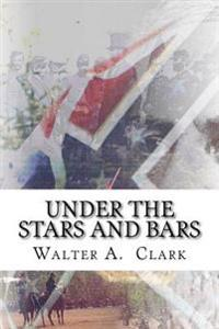 Under the Stars and Bars