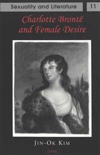 Charlotte Bronte and Female Desire