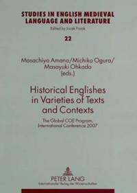 Historical Englishes in Varieties of Texts and Contexts