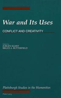 War and Its Uses