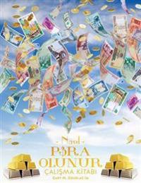 Nasil Para Olunur CaliSma KItabi - How to Become Money Workbook Turkish
