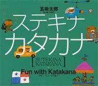 Fun with Katakana (New Edition)
