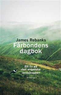 Fårbondens dagbok : ett liv på den engelska landsbygden