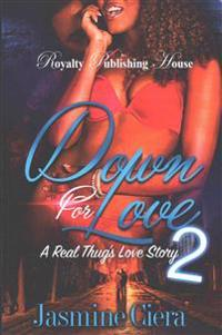Down for Love 2