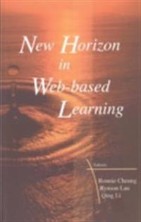 NEW HORIZON IN WEB-BASED LEARNING - PROCEEDINGS OF THE 3RD INTERNATIONAL CONFERENCE ON WEB-BASED LEARNING (ICWL 2004)