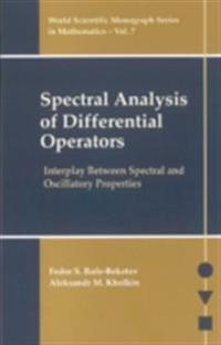 Spectral Analysis Of Differential Operators: Interplay Between Spectral And Oscillatory Properties