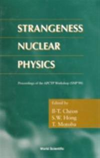 STRANGENESS NUCLEAR PHYSICS - PROCEEDINGS OF THE APCTP WORKSHOP (SNP '99)