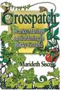 Crosspatch: Cranky Musings on Gardening in Rocky Ground