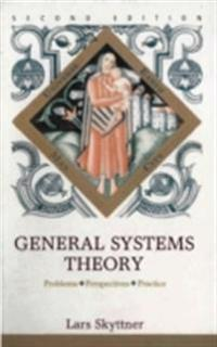 General Systems Theory: Problems, Perspectives, Practice (2nd Edition)