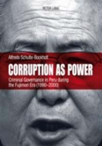 Corruption as Power