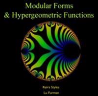 Modular Forms & Hypergeometric Functions