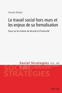 Le travail social hors murs et les enjeux de sa formalisation