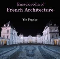 Encyclopedia of French Architecture