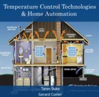 Temperature Control Technologies & Home Automation