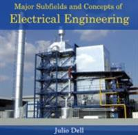 Major Subfields and Concepts of Electrical Engineering